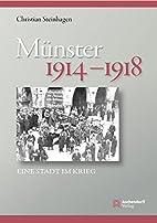 Münster 1914-1918: Eine Stadt im Krieg…