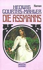 De familie Aszmann by Hedwig Courths-Mahler
