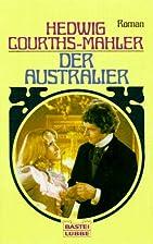 Der Australier, by Hedwig Courths-Mahler