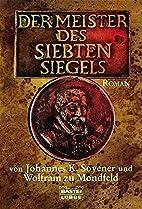 Der Meister des Siebten Siegels by Johannes…
