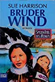 Harrison, Sue: Bruder Wind.