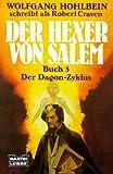 Hohlbein, Wolfgang: Der Hexer Vond Salem Buch 3