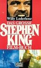 King, Stephen: Das Grosse Stephen King Film-Buch