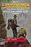 Hohlbein, Wolfgang: Die Abenteurer 3. Gefahr aus der Vergangenheit.