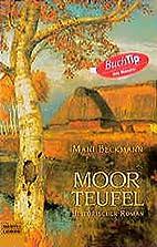 Moorteufel by Mani Beckmann