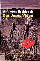 Das Jesus Video by Andreas Eschbach