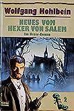 Wolfgang Hohlbein: Neues vom Hexer von Salem.