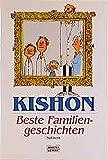 Kishon, Ephraim: Beste Familiengeschichten.