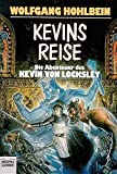 Wolfgang Hohlbein: Kevins Reise.