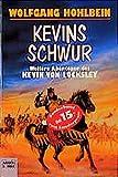 Wolfgang Hohlbein: Kevins Schwur.