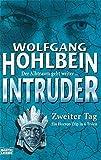 Hohlbein, Wolfgang: Intruder - Zweiter Tag (2.)