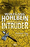 Hohlbein, Wolfgang: Intruder - Dritter Tag (3.)
