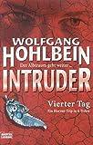 Hohlbein, Wolfgang: Intruder - Vierter Tag (4.)