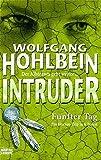 Hohlbein, Wolfgang: Intruder - Fünfter Tag (5.)