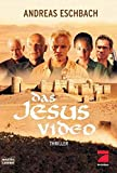 Eschbach, Andreas: Das Jesus Video. Filmbuch.