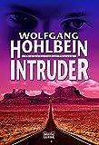 Wolfgang Hohlbein: Intruder.
