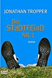 Jonathan Tropper: Der Stadtfeind Nr.1