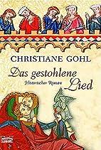 Das gestohlene Lied by Christiane Gohl