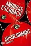 Andreas Eschbach: Ausgebrannt
