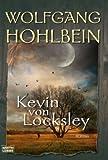 Wolfgang Hohlbein: Kevin von Locksley