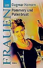 Pommery und Putenbrust by Dagmar Hansen
