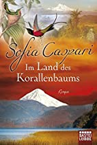 Im Land des Korallenbaums: Roman by Sofia…