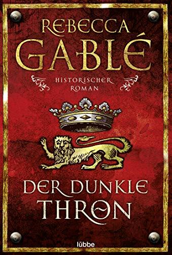 der-dunkle-thron-historischer-roman-waringham-saga