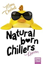 Natural Born Chillers by Mara Andeck
