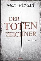 Der Totenzeichner by Veit Etzold