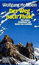 Der Weg nach Thule. Ein neues Abenteuer mit…