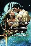 Potter, Patricia: Sturmhauch der Leidenschaft.