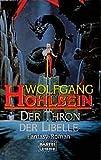 Wolfgang Hohlbein: Der Thron der Libelle. Fantasy,  Band 20306
