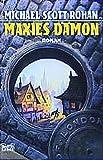 Rohan, Michael Scott: Maxies Dämon.