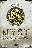 Rand Miller: Myst: Das Buch D´ni