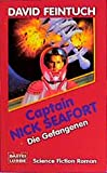 Feintuch, David: Captain Nick Seafort. Die Gefangenen. Science Fiction Roman.