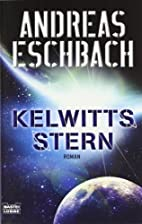 Kelwitts Stern by Andreas Eschbach