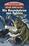 Linda Evans: Honor Harrington 10. Die Baumkatzen von Sphinx. Science Fiction,  Band 23247