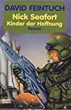 Feintuch, David: Captain Nick Seafort. Kinder der Hoffnung. Science Fiction Roman.