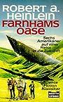 Farnhams Oase - Robert A. Heinlein