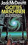 Gottes Maschinen: Ein archäologischer Science Fiction-Roman (Science Fiction. Bastei Lübbe Taschenbücher) - Jack McDevitt