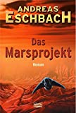Andreas Eschbach: Das Marsprojekt