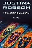 Justina Robson: Transformation