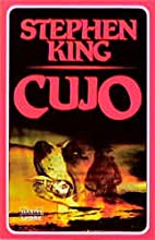 Cujo : e. unheiml. Thriller. by Stephen King