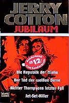 Jerry Cotton, Die Republik der Mafia by…