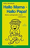 Willy Breinholst: Hallo Mama - Hallo Papa