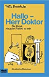 Willy Breinholst: Hallo, Herr Doktor