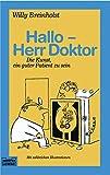 Willy Breinholst: Hallo, Herr Doktor