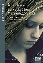 Zu verkaufen: Mariana, 15 Jahre: Mein Kampf…