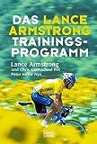 Lance Armstrong: Das Lance-Armstrong-Trainingsprogramm