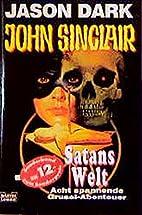 Satans Welt. by Jason Dark
